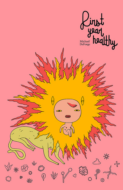 First Year Healthy Michael DeForge