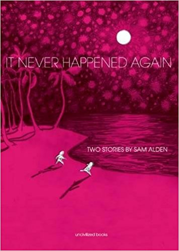 Cover It Never Happened Again by Sam Alden