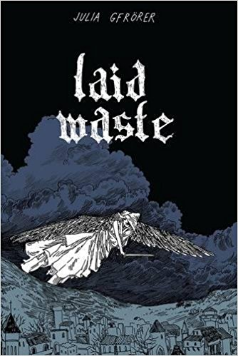 Cover of Laid Waste by Julia Gfrorer