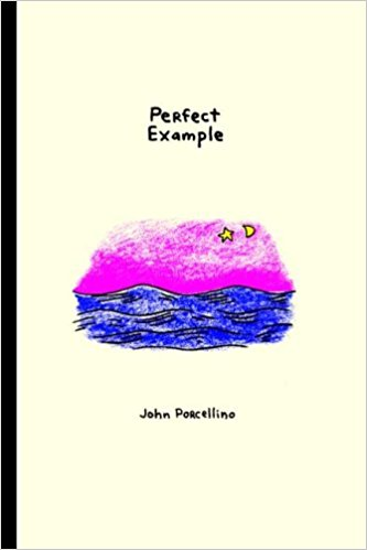 Cover of Perfect Example by John Porcellino