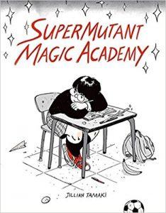 Cover of SuperMutant Magic Academy
