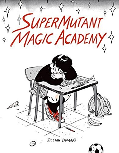 Cover of SuperMutant Magic Academy