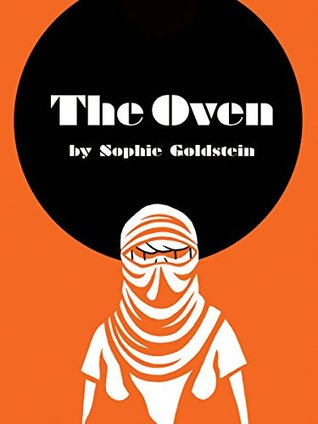 Cover of The Oven by Sophie Goldstein
