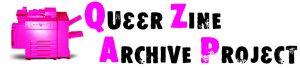 Queer Zine Archive Project