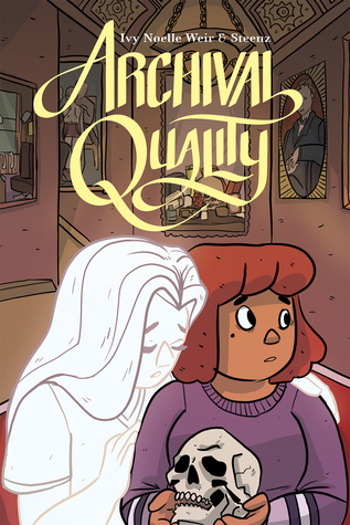 Cover of Archival Quality by Ivy Noelle Weir and Steenz