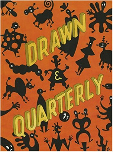 Cover of Drawn and Quarterly Volume 4 edited by Chris Oliveros