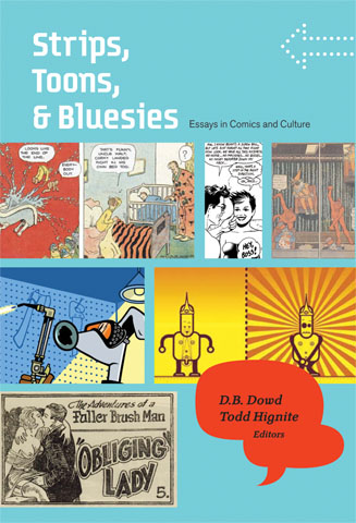 cover of Strips, Toons, and Bluesies by , D.B. Dowd and Todd Hignite