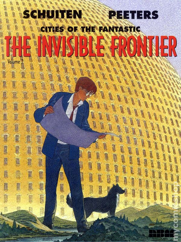 Cover of The Invisible Frontier by Francois Schuiten and Benoit Peeters