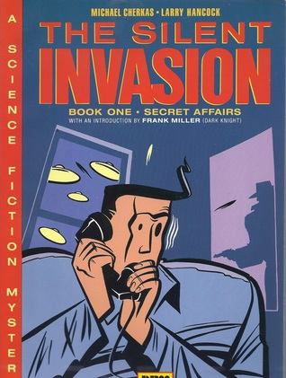 Cover of The Silent Invasion by Michael Cherkas and Larry Hancock