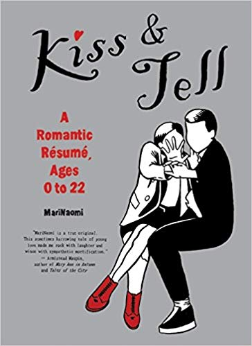 Cover of Kiss & Tell A Romantic Resume
