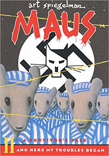 Maus ll And Here My Troubles Began by Art Spiegelman
