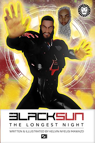 Black Sun Volume 1 Issue 1 The Longest Night by Kelvin Nyeusi Mawazo