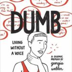 Dumb: Living Without a Voice by Georgia Webber