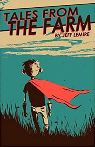 Essex County- Tales From The Farm by Jeff Lemire