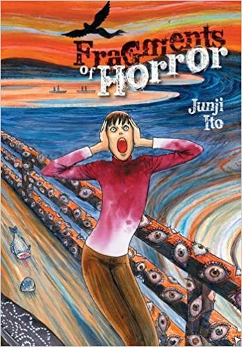 Fragments of Horror by Junji Ito
