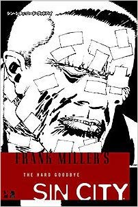 Frank Miller's Sin City Volume 1 The Hard Goodbye