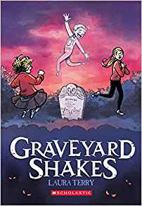 Graveyard Shakes by Laura Terry