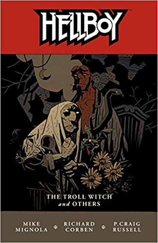 Hellboy Volume 7- The Troll Witch and Others by Mike Mignola