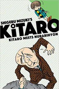 Kitaro Meets Nurarihyon by Shigeru Mizuki