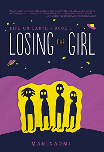 Losing the Girl- Book 1 Life on Earth MariNaomi