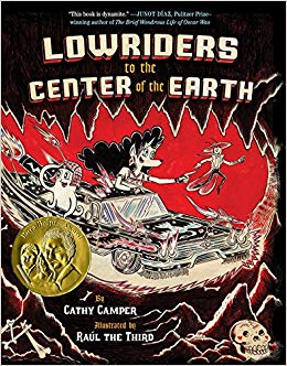 Lowriders to the Center of the Earth by Cathy Camper and Raul the Third
