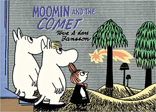 Moomin and the Comet by Tove Jansson