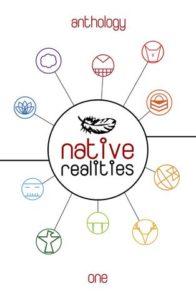 Native Realities Anthology- One edited byLee Francis IV