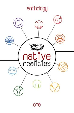 Native Realities Anthology- One edited byLee Francis IV