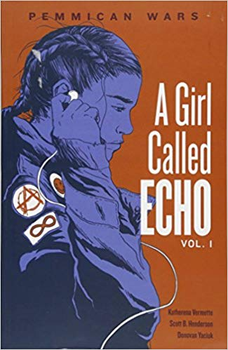 Pemmican Wars Volume 1 A Girl Called Echo by Katherena Vermette