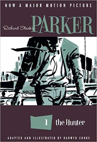 Richard Stark's Parker 1- The Hunter Adapted and Illustrated by Darwyn Cooke