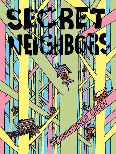 Secret Neighbors by Christopher Green