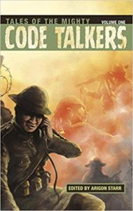 Tales of the Mighty Code Talkers edited by Arigon Starr