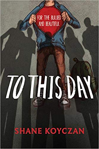To This Day- For the Bullied and Beautiful by Shane Koyczan