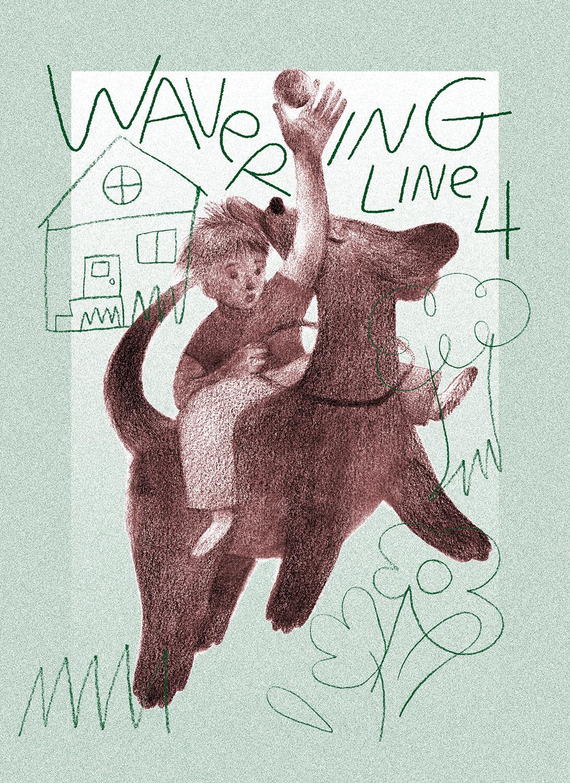 Wavering Line 4