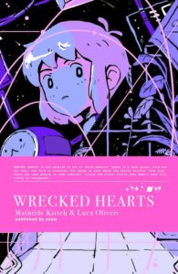 Wrecked Hearts by Mathilde Kitteh and Luca Oliveri