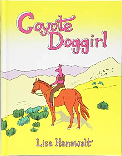 Coyote Doggirl by Lisa Hanawalt