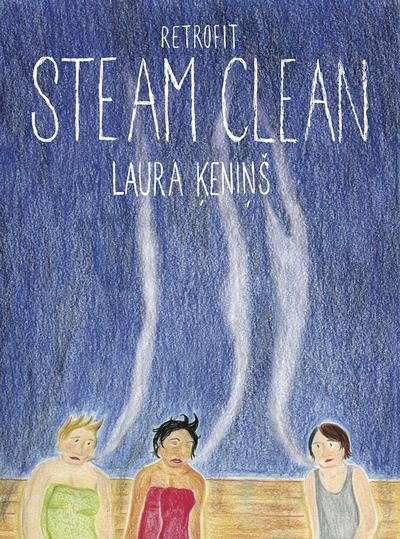 Steam Clean by Laura Kenins