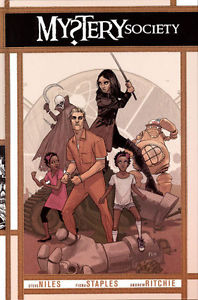 Mystery Society by Steve Niles, Fiona Staples, Andrew Ritchie