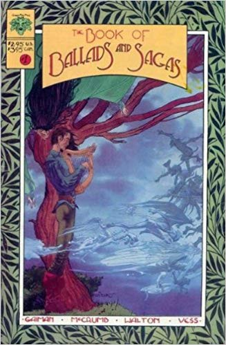 The Book of Ballads and Sagas #1 by Neil Gaiman, Sharyn McCrumb, Charles Vess and Rob Walton