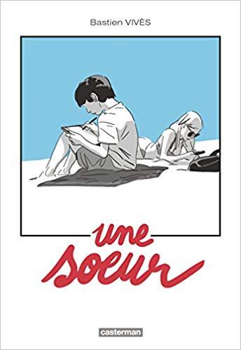 Une Soeur by Bastien Vives