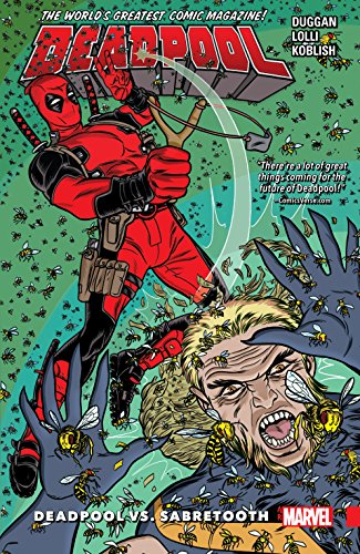 Deadpool- World's Greatest Vol. 3- Deadpool vs. Sabretooth by Gerry Duggan, Matteo Lolli, Scott Koblish, and Mike Allred