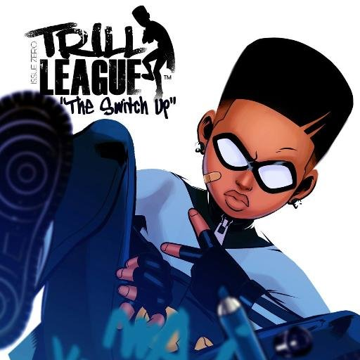 """Image from Trill League """"The Switch Up"""" by Anthony Piper"""