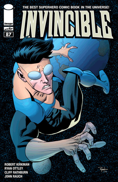 Invincible Issue 87 by Robert Kirkman, Ryan Ottley, Cliff Rathburn, and John Rauch