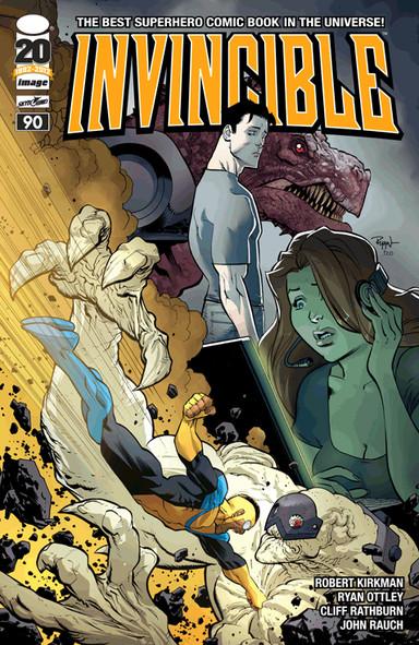 Invincible by Robert Kirkman, Ryan Ottley, Cliff Rathburn, and John Raunch