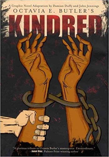 Kindred by Octavia Butler, adapted by Damia Duffy and John Jennings