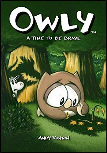 Owly Volume 4- A Time to be Brave by Andy Runton