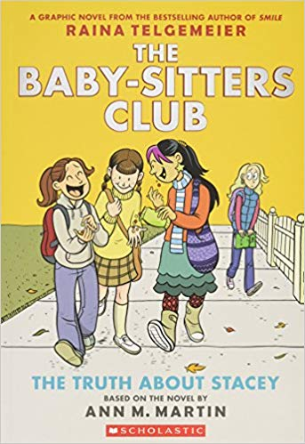The Baby-Sitters Club Volume 2- The Truth About Stacey by Raina Telgemeier