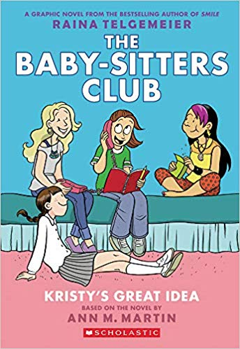 The Babysitters Club Volume 1- Kristy's Great Idea by Raina Telgemeier