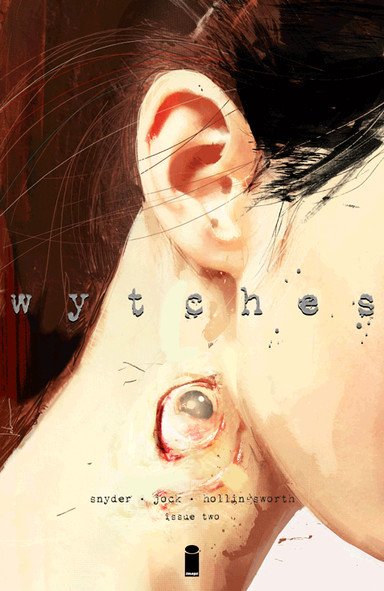 Wytches Issue 2 by Scott Snyder and Jock