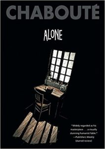 Alone by Chaboute, translation from French by Ivanka Hahnenberger